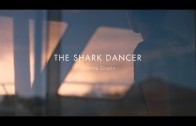 The Shark Dancer